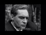 Сериал (чёрно-белая копия, 12 серия) ''Семнадцать Мгновений Весны'' (ЧуньТянь Дэ ШиЦи Гэ ШуньЦзянь), 1973 г., по одноимённому ро