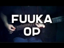 Fuuka op -【Climber's High!】(Guitar Cover)