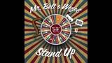 Mr. Belt &amp Wezol - Stand Up (Original Mix)