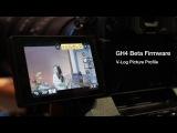Newsshooter InterBee 2014- GH4 Beta Firmware Sneek Peak
