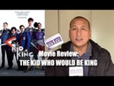 My Review of 'THE KID WHO WOULD BE KING' Movie | The Whole Family Can Enjoy It