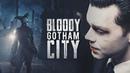 Gotham Bloody City