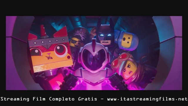 Complet Film ~ The Lego Movie 2 Una Nuova Avventura Guardare Completi Streaming ITA Gratis