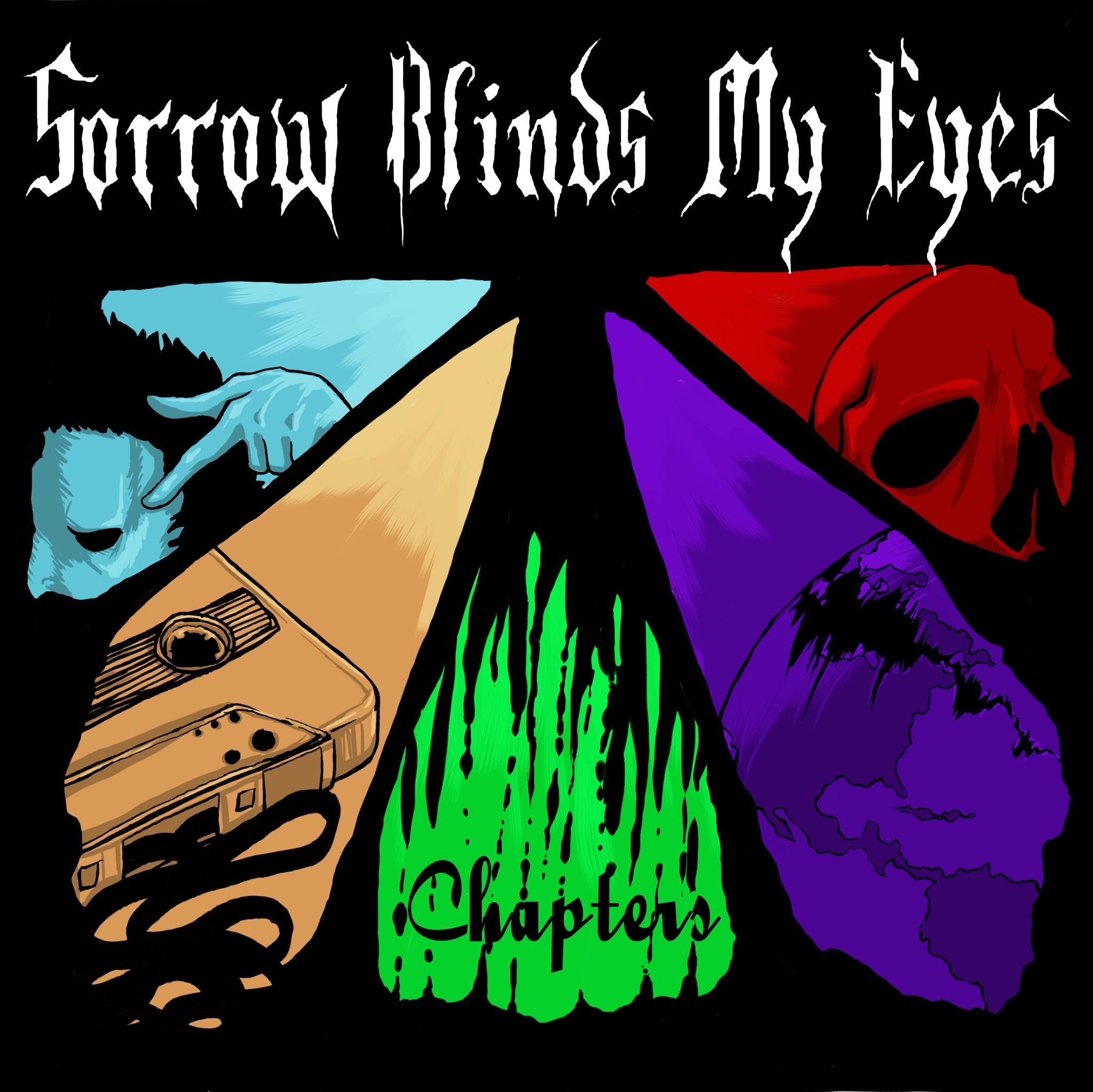 Sorrow Blinds My Eyes - Chapters [EP] (2012)