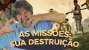 A DEVASTAÇÃO DAS MISSÕES - EDUARDO BUENO