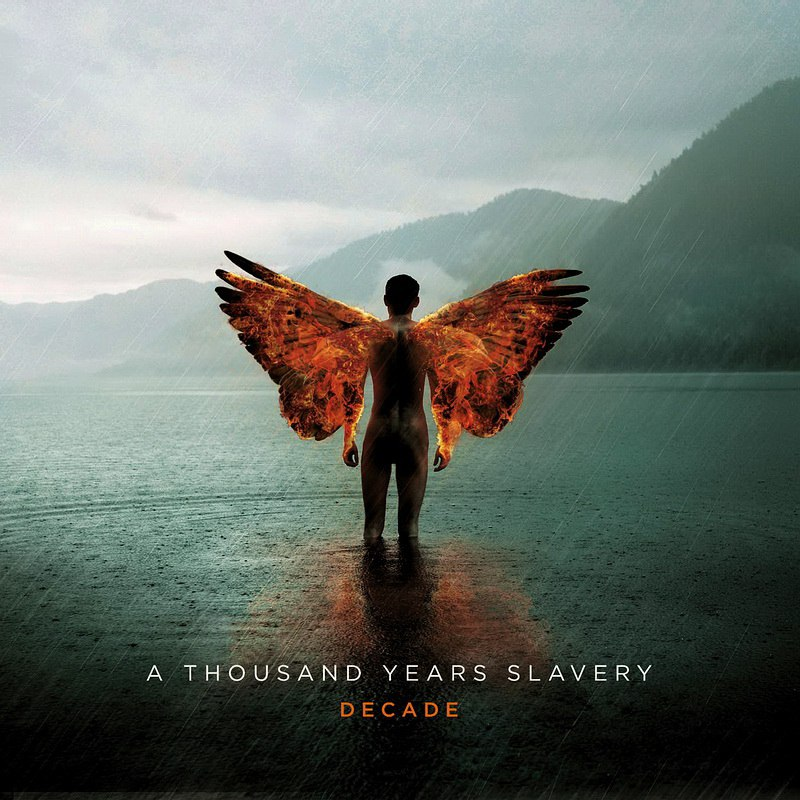 A Thousand Years Slavery - Decade (2016)