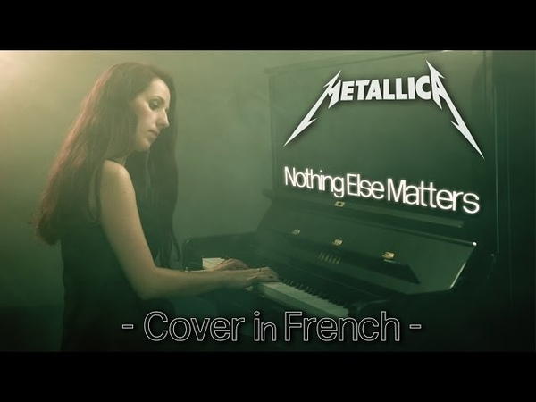 METALLICA - Nothing Else Matters - Cover in French (VERSION FRANÇAISE)
