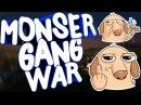 MONSER GANG WAR ИГРАЮ КАК БОГ(НЕТ)