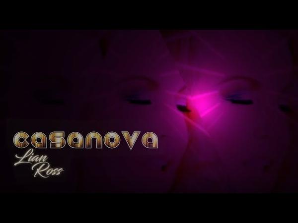Lian Ross - Casanova (Official Video)