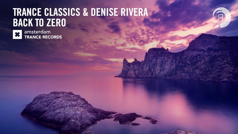 Trance Classics Denise Rivera - Back To Zero