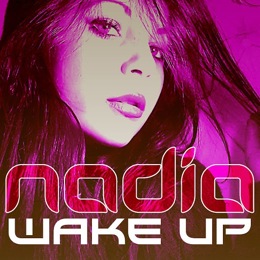 Nadia альбом Wake Up