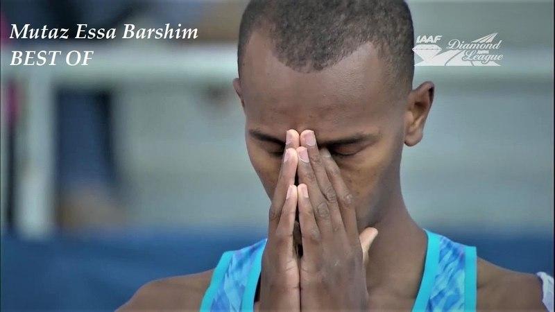 The Best Of - Mutaz Essa Barshim - High Jump