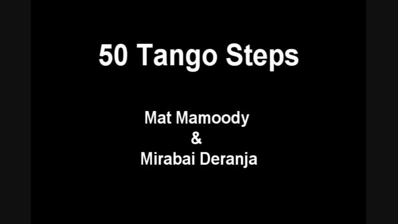 Argentine Tango 50 steps. Basic to Advanced steps ⁄ Figures. www.tangonation.com August 2012