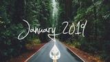 IndieRockAlternative Compilation - January 2019 (1