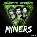Daddy's Groove альбом Miners