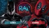 Рэп Баттл - Бэтмен vs. Дэдпул (Batman vs. Deadpool)