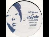 Nicole Willis &amp The Soul Investigators - Holding On (Afronaut Remix)