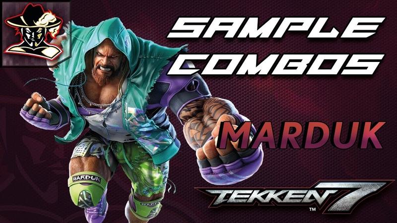 Tekken 7: Marduk Staple Combos