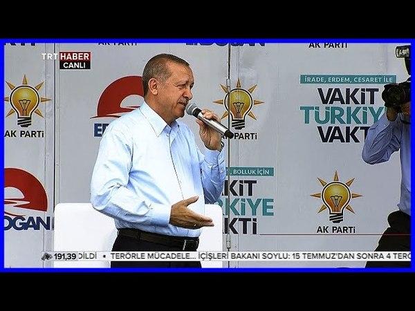 Cumhurbaşkanı Erdoğanın Ak Parti Sakarya Mitingi Konuşması 5 Haziran 2018