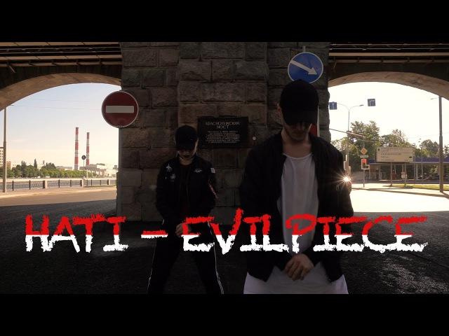 Hati - Evilpiece | Vladimir Pimenov Anastasia Kopteva