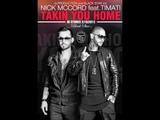 Nick McCord ft. Timati - Takin You Home