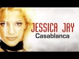 Jessica Jay  - Casablanca ( Lyric Video ) 2014