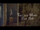 The Lady Mary Wish Id Been A ...