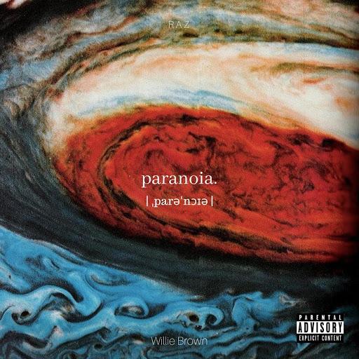 Raz альбом Paranoia (feat. Willie Brown)