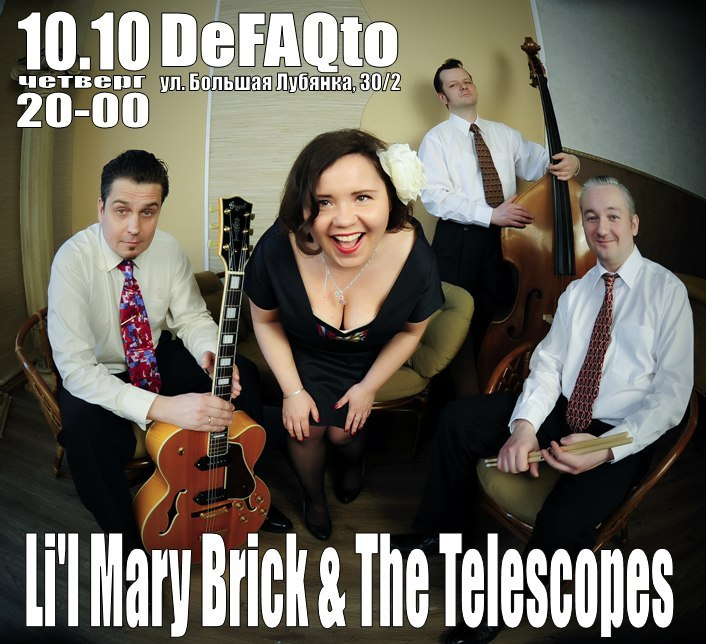 10.10 Lil Mary Brick & the Telescopes в De Faqto
