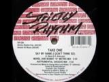 Take One - Say My Name (I Don't Think So) - Strictly Rhythm