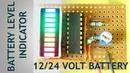 12/24 Volt Battery Level Charging Indicator