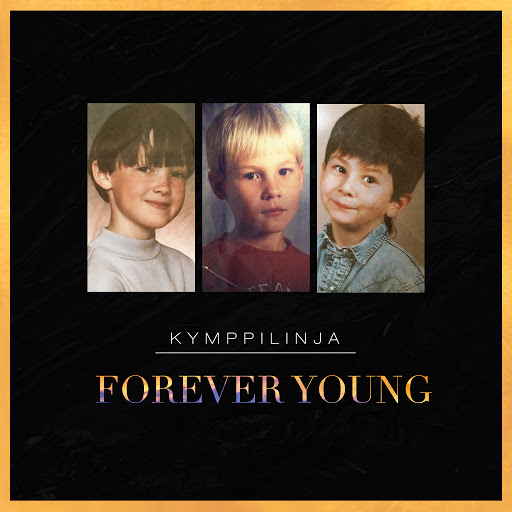 Kymppilinja альбом Forever Young