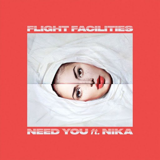 Flight Facilities альбом Need You (feat. NÏKA)