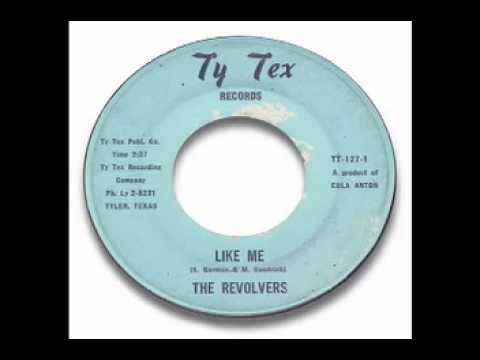 The Revolvers - Like Me