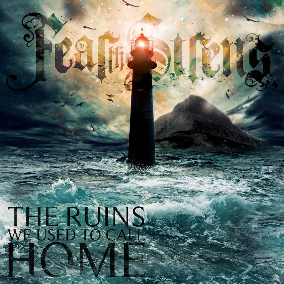 Fear The Sirens - The Ruins We Used To Call Home (2012)