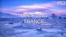 ♫ Best Uplifting Emotional Trance Mix 63 | January 2019 | OM TRANCE