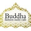 BUDDHA - fashion sushi cafe