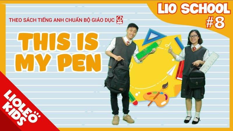 Tiếng Anh lớp 3 | Unit 8 This is my pen | Sách giáo khoa tiếng Anh Bộ Giáo Dục