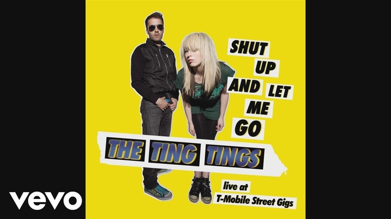 The Ting Tings - Shut Up and Let Me Go (Live at T-Mobile Street Gigs) (Audio)