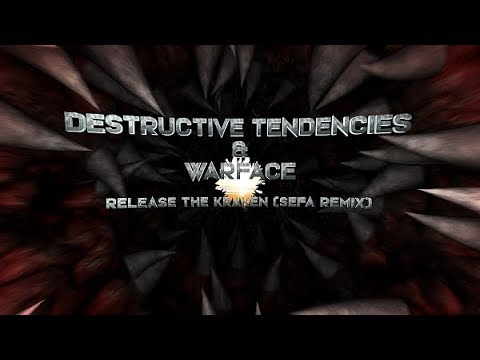 Destructive Tendencies Warface - Release The Kraken (Sefa Remix) (Official Videoclip)