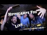 Hippocampe Fou - Live @ Le Fat Show
