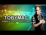 TobyMac - No Ordinary Love (G -- Man Remix) New Electronic Music Christian Pop 2012