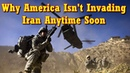 No Easy W@r Here: Why America Isn't Invading Iran Anytime Soon