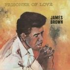 James Brown альбом Prisoner of Love