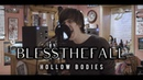 Blessthefall Hollow Bodies vocal cover my vocals only