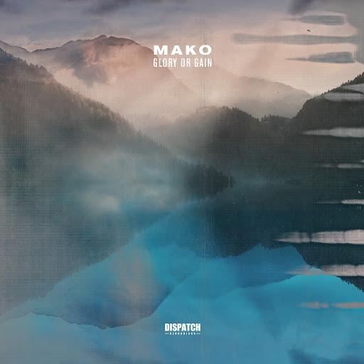 Mako альбом Glory Or Gain EP