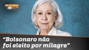 """Fernanda Montenegro Bolsonaro não foi eleito por milagre"""""""