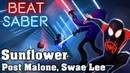 Beat Saber Sunflower Post Malone Swae Lee custom song FC