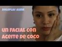 ASMR Role-Play De Esteticista Un Facial Con Aceite De Coco Sonidos De Lluvia 💦