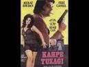 Kahpe Tuzağı (1972) - Türk Filmi (Murat Soydan _ Feri Cansel)